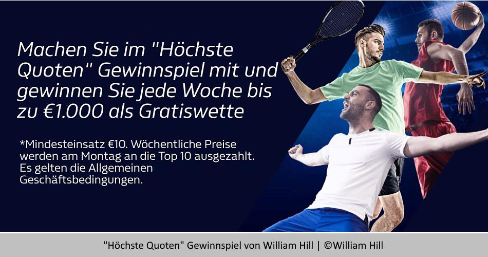 """William Hill Gewinnspiel """"Höchste Quoten"""" – Jede Woche 1000€ Freiwetten gewinnen"""